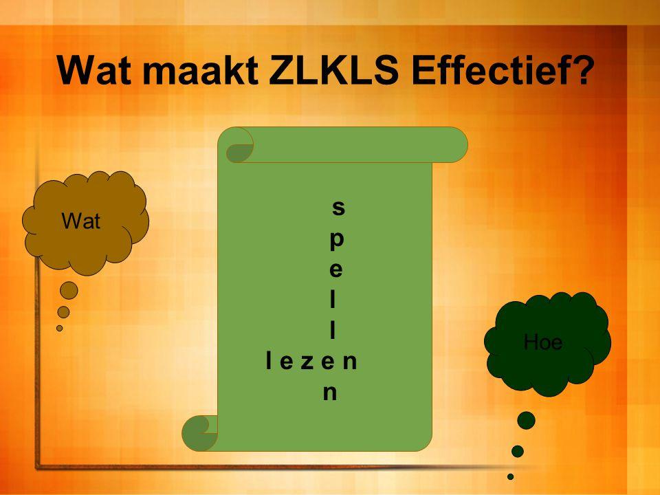 Wat maakt ZLKLS Effectief