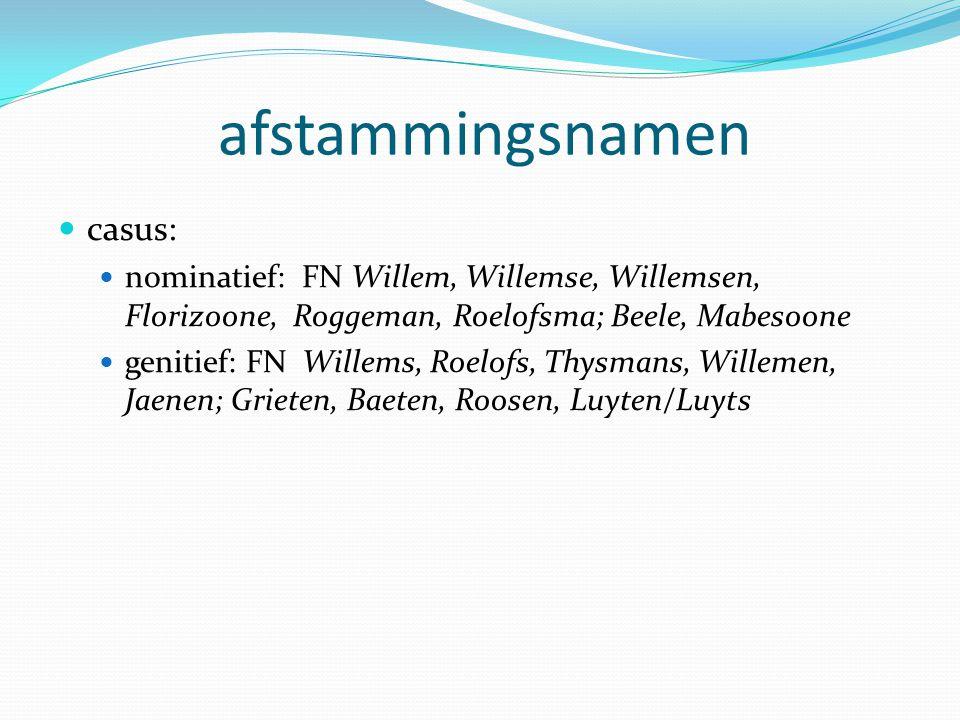afstammingsnamen casus: