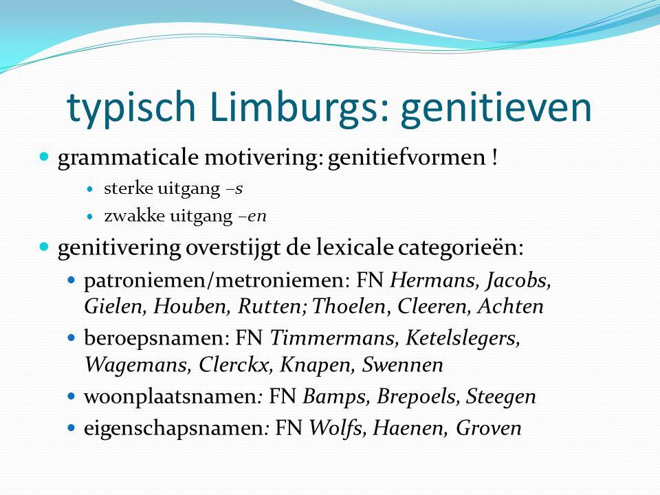 typisch Limburgs: genitieven