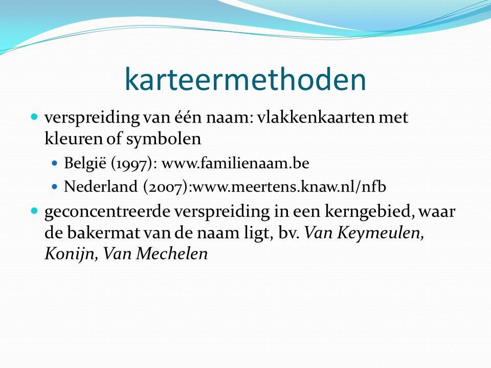 karteermethoden verspreiding van één naam: vlakkenkaarten met kleuren of symbolen. België (1997): www.familienaam.be.