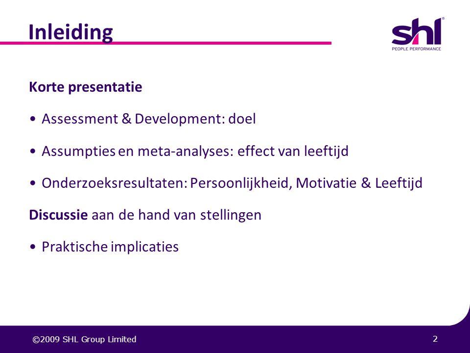 Inleiding Korte presentatie Assessment & Development: doel