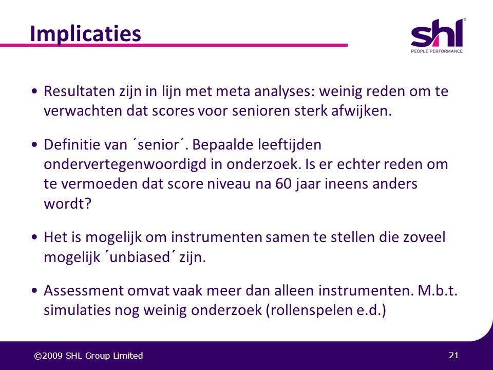 Implicaties Resultaten zijn in lijn met meta analyses: weinig reden om te verwachten dat scores voor senioren sterk afwijken.
