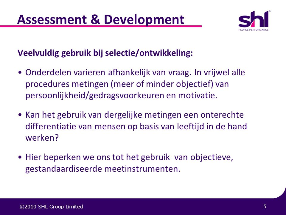 Assessment & Development