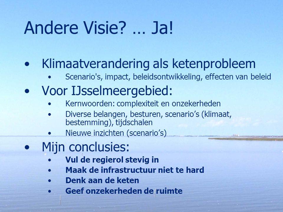 Andere Visie … Ja! Klimaatverandering als ketenprobleem
