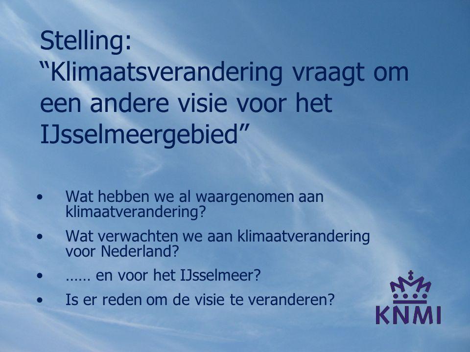 Stelling: Klimaatsverandering vraagt om een andere visie voor het IJsselmeergebied