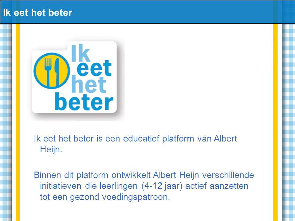 Ik eet het beter Ik eet het beter is een educatief platform van Albert Heijn.