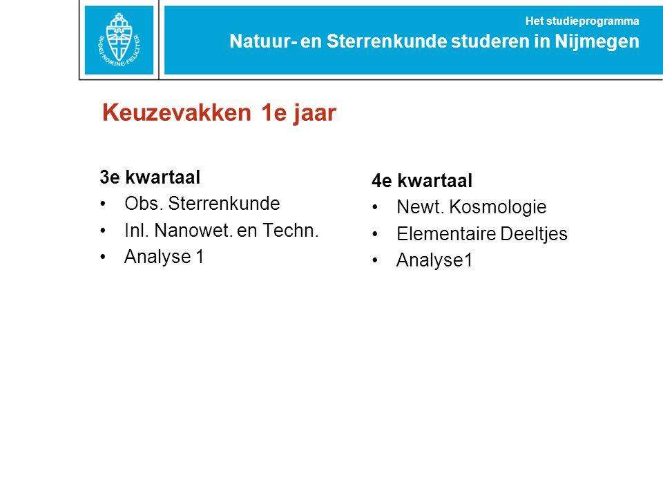Keuzevakken 1e jaar Natuur- en Sterrenkunde studeren in Nijmegen