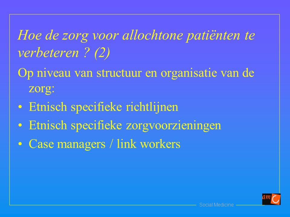 Hoe de zorg voor allochtone patiënten te verbeteren (2)