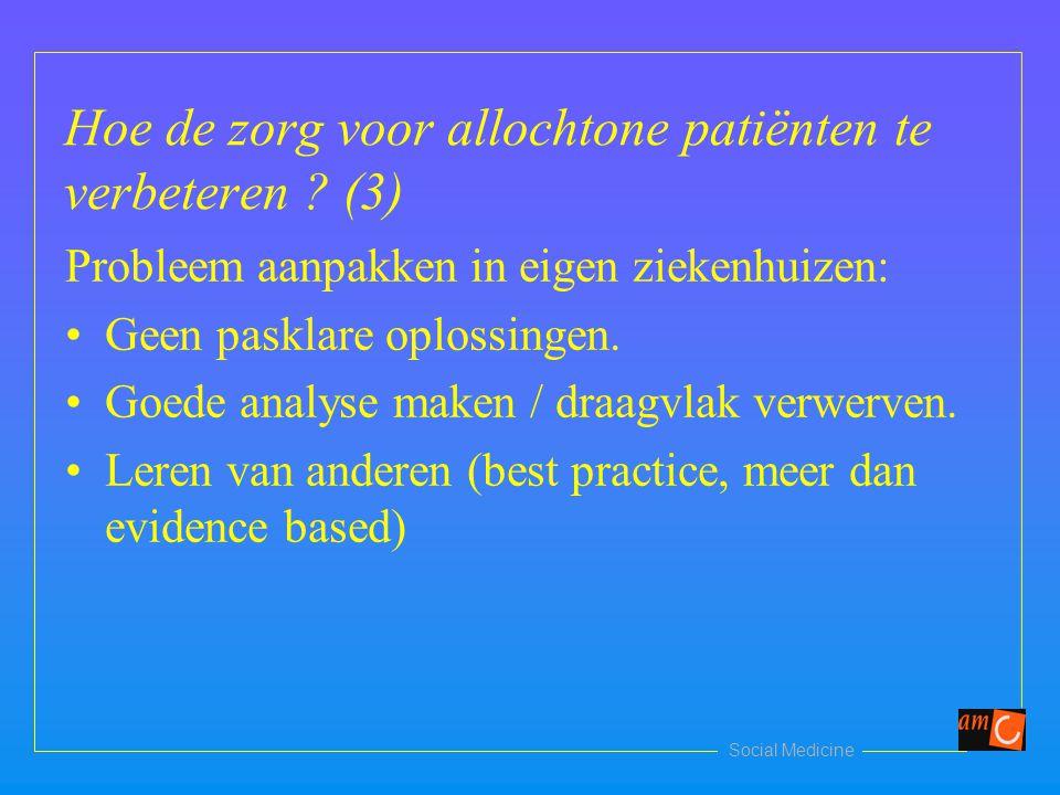 Hoe de zorg voor allochtone patiënten te verbeteren (3)