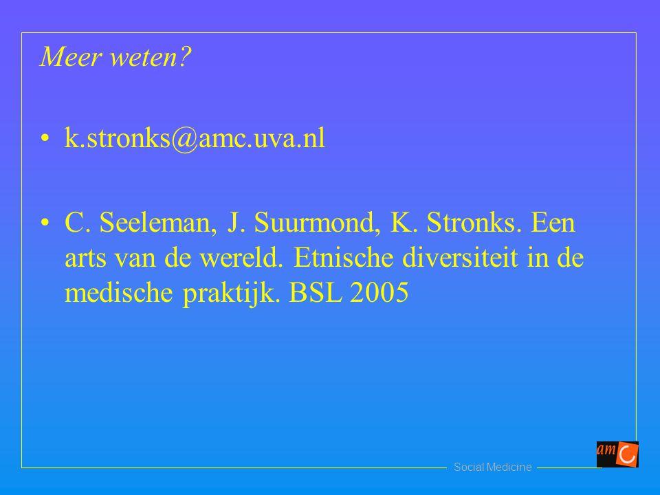Meer weten k.stronks@amc.uva.nl.