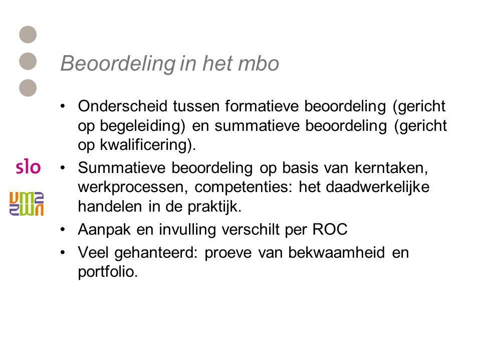 Beoordeling in het mbo Onderscheid tussen formatieve beoordeling (gericht op begeleiding) en summatieve beoordeling (gericht op kwalificering).