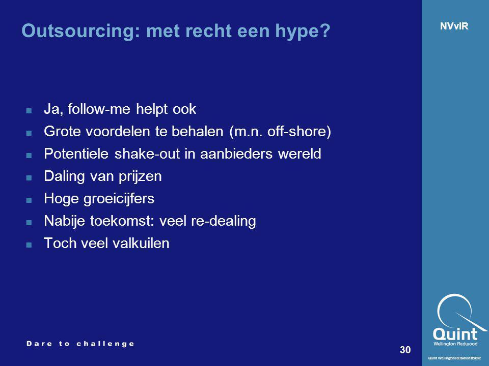 Outsourcing: met recht een hype