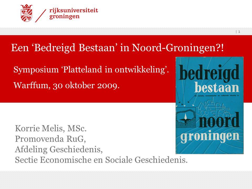 Een 'Bedreigd Bestaan' in Noord-Groningen !