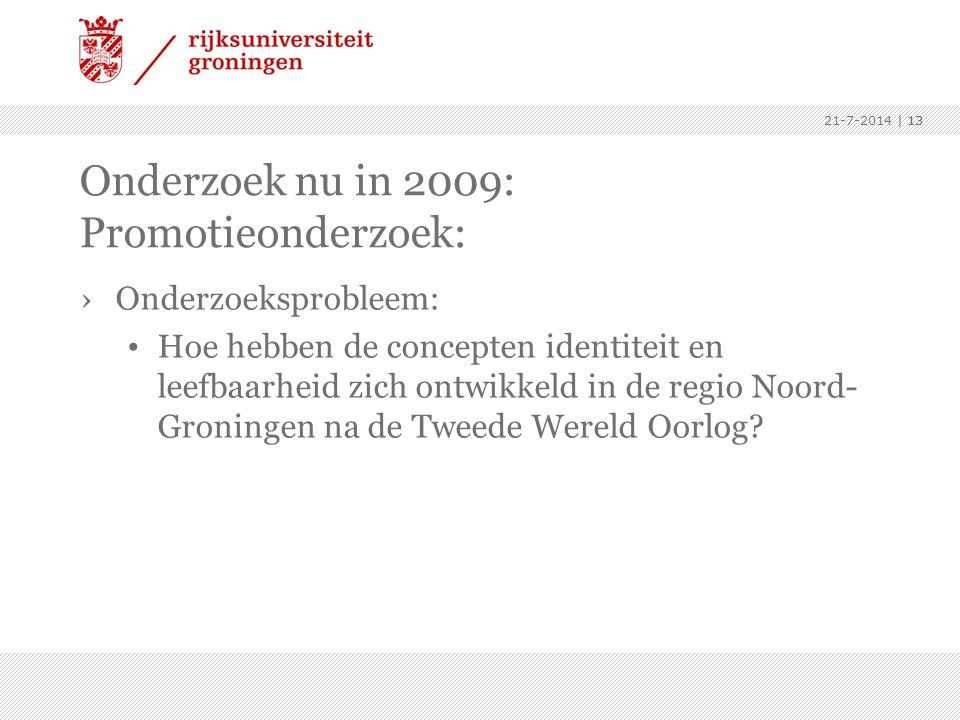 Onderzoek nu in 2009: Promotieonderzoek: