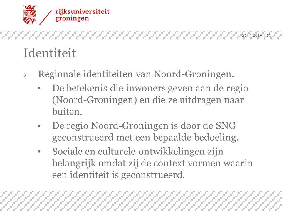 Identiteit Regionale identiteiten van Noord-Groningen.