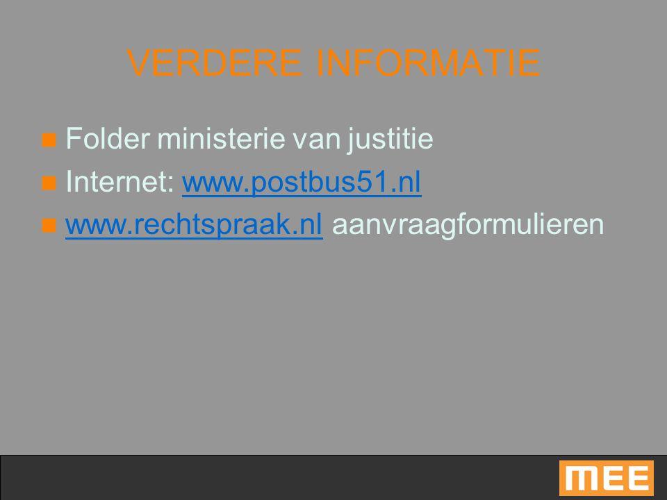 VERDERE INFORMATIE Folder ministerie van justitie