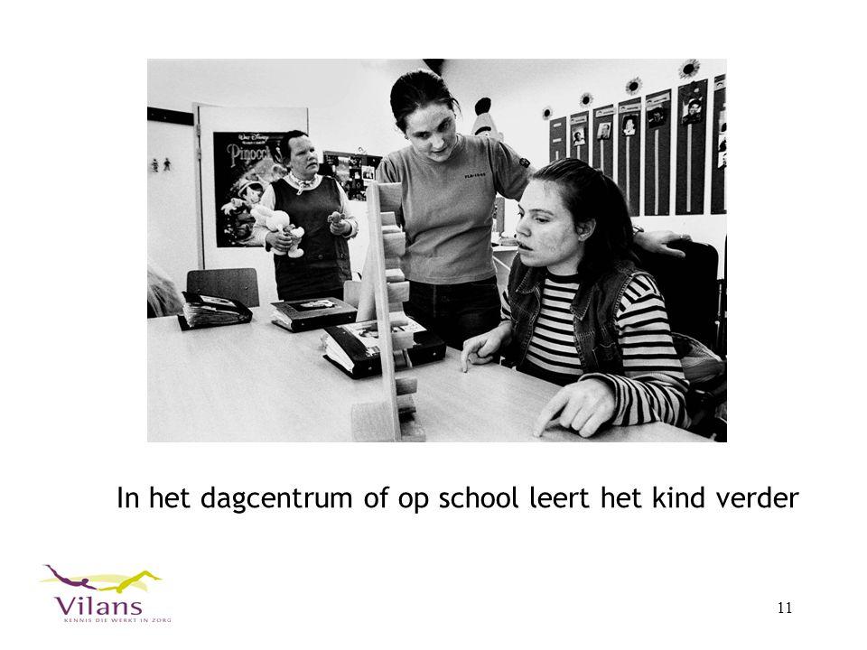 In het dagcentrum of op school leert het kind verder