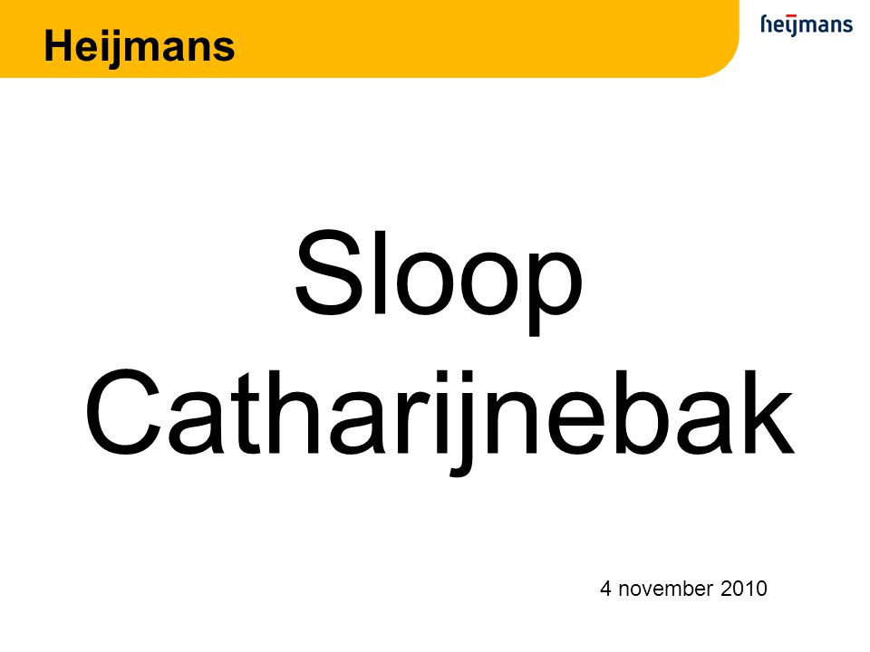 Heijmans Sloop Catharijnebak 4 november 2010