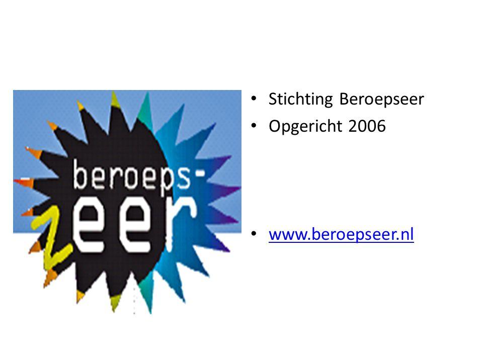 Stichting Beroepseer Opgericht 2006 www.beroepseer.nl