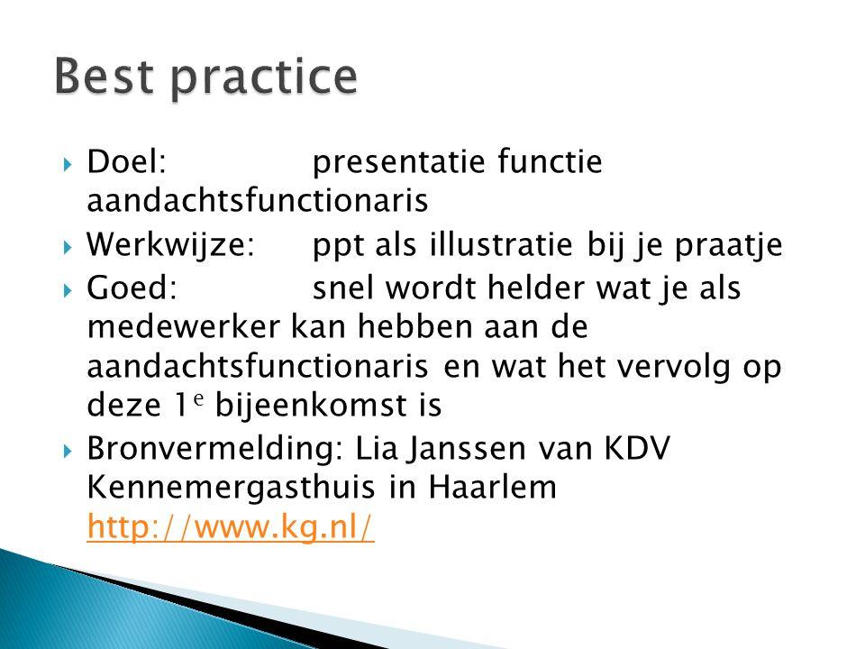 Best practice Doel: presentatie functie aandachtsfunctionaris