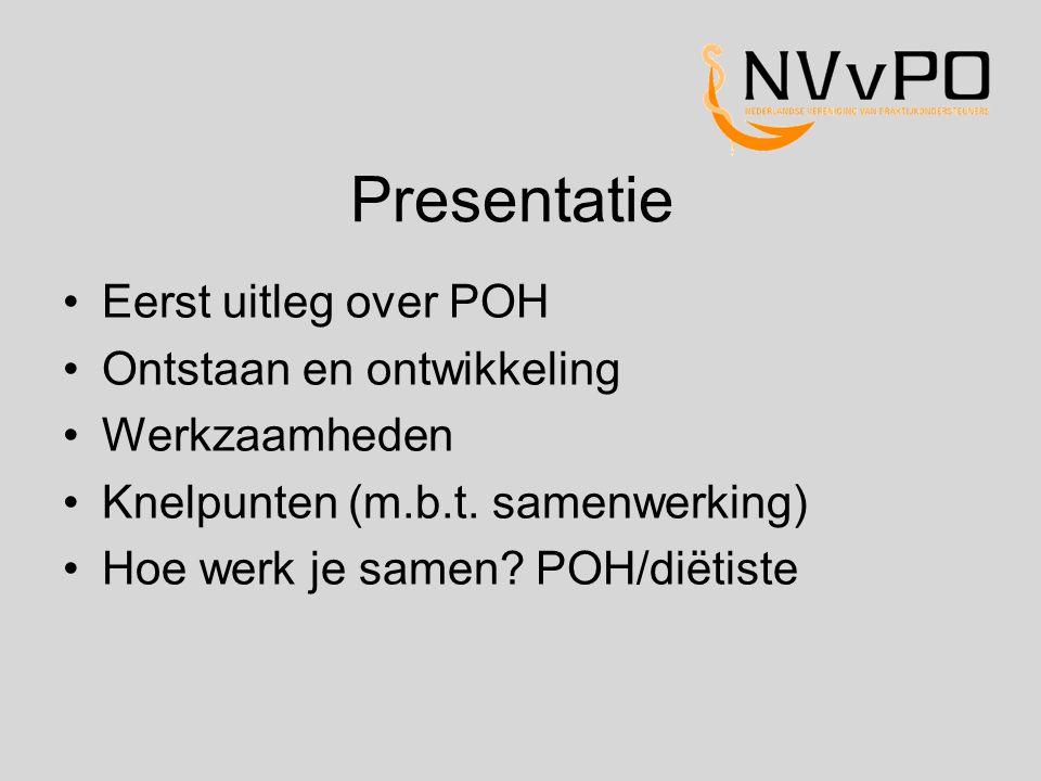 Presentatie Eerst uitleg over POH Ontstaan en ontwikkeling