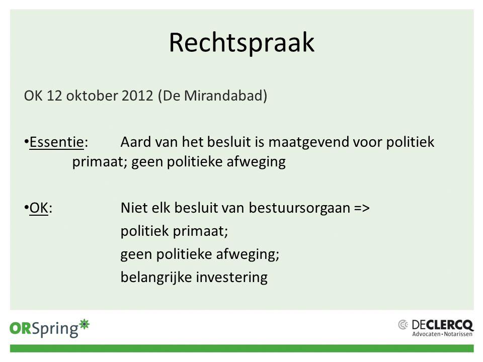Rechtspraak OK 12 oktober 2012 (De Mirandabad)
