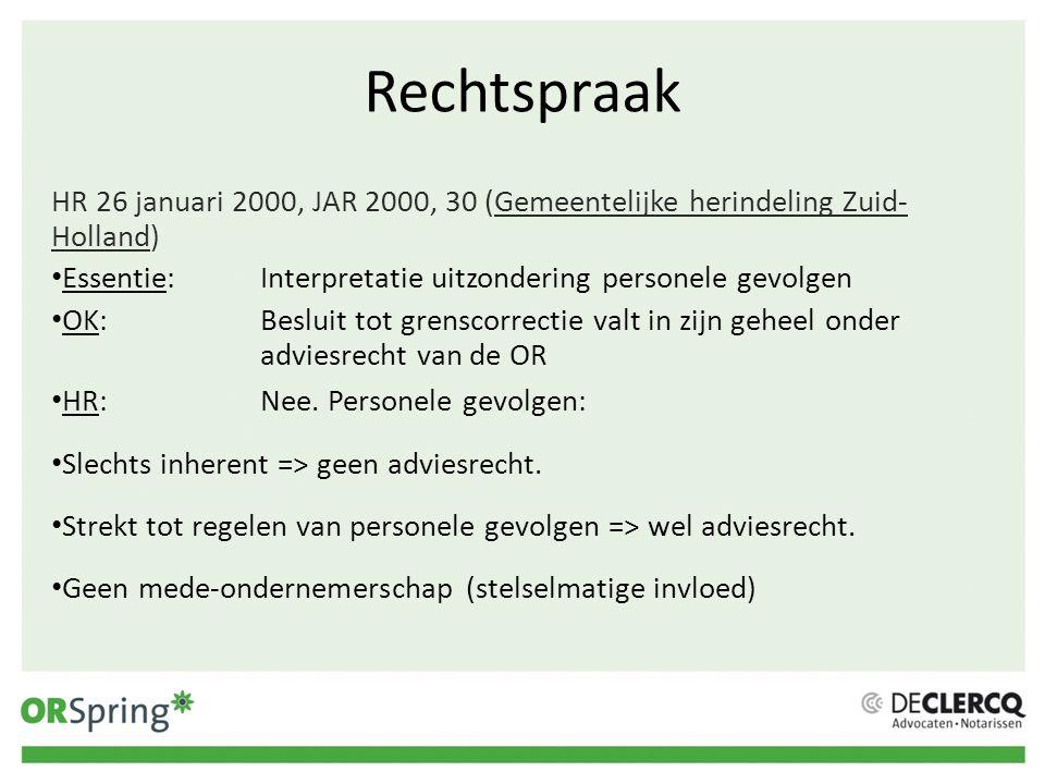 Rechtspraak HR 26 januari 2000, JAR 2000, 30 (Gemeentelijke herindeling Zuid-Holland) Essentie: Interpretatie uitzondering personele gevolgen.
