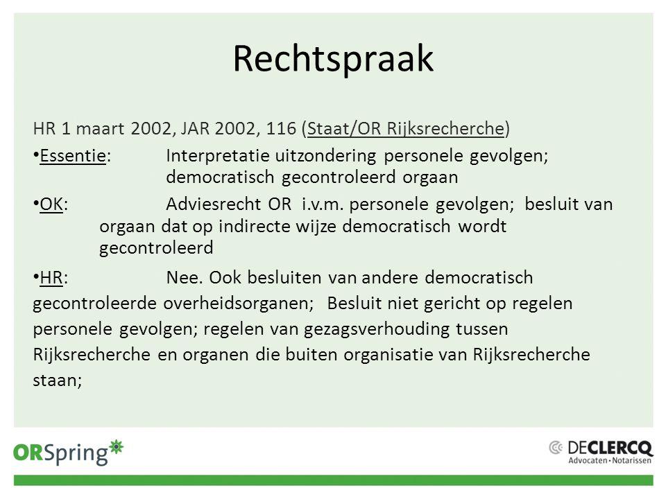 Rechtspraak HR 1 maart 2002, JAR 2002, 116 (Staat/OR Rijksrecherche)