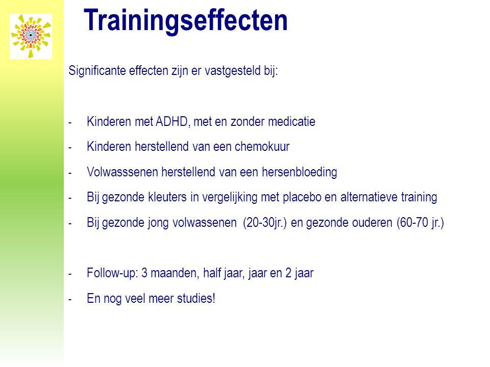 Trainingseffecten Significante effecten zijn er vastgesteld bij: