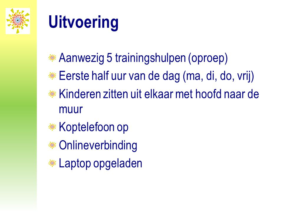 Uitvoering Aanwezig 5 trainingshulpen (oproep)