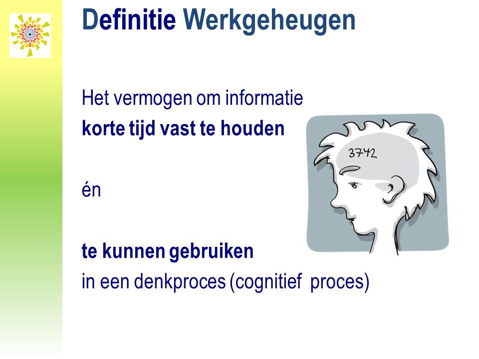 Definitie Werkgeheugen