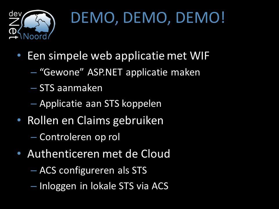 DEMO, DEMO, DEMO! Een simpele web applicatie met WIF