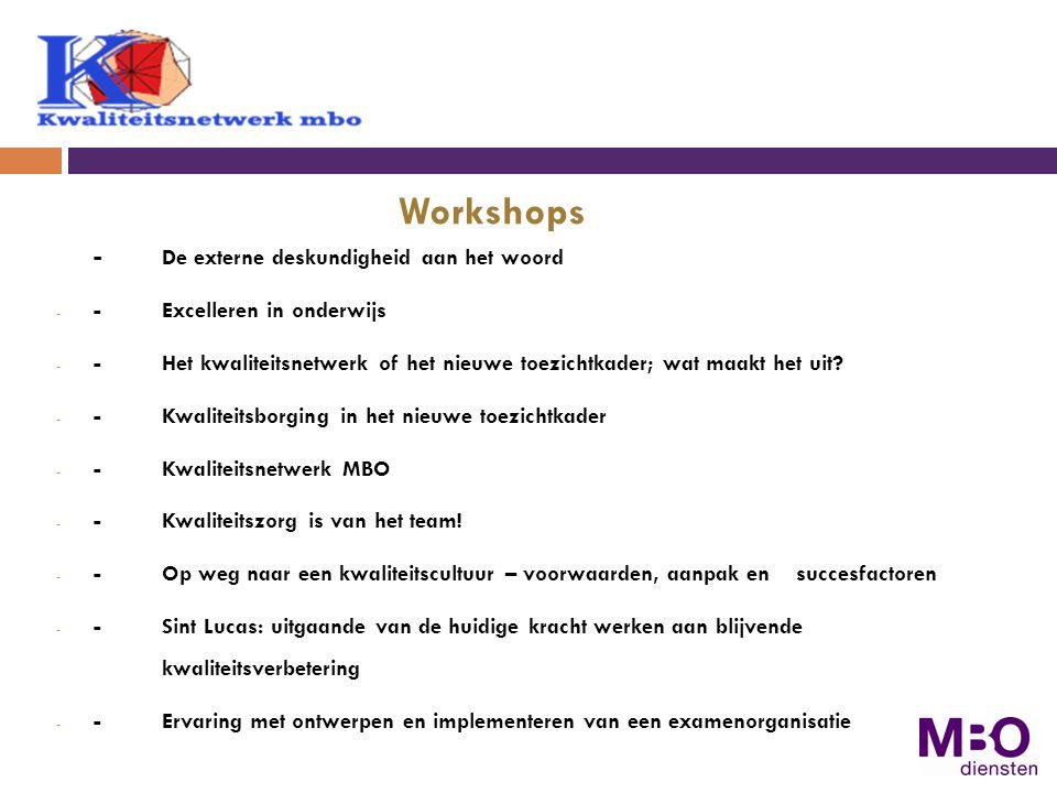 Workshops - De externe deskundigheid aan het woord