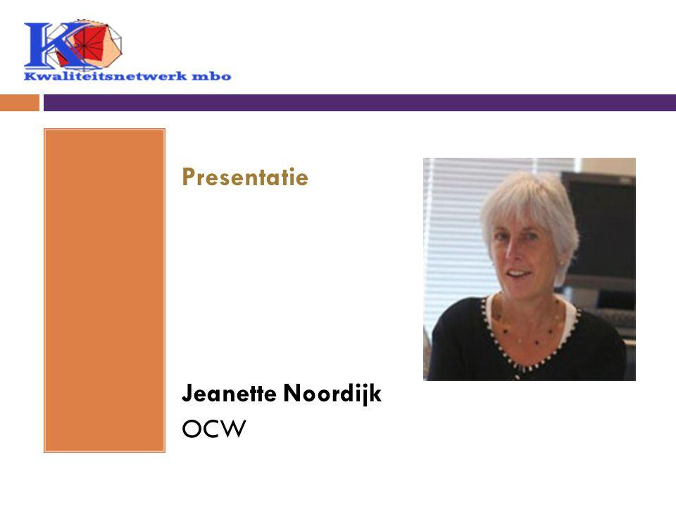 Presentatie Jeanette Noordijk OCW