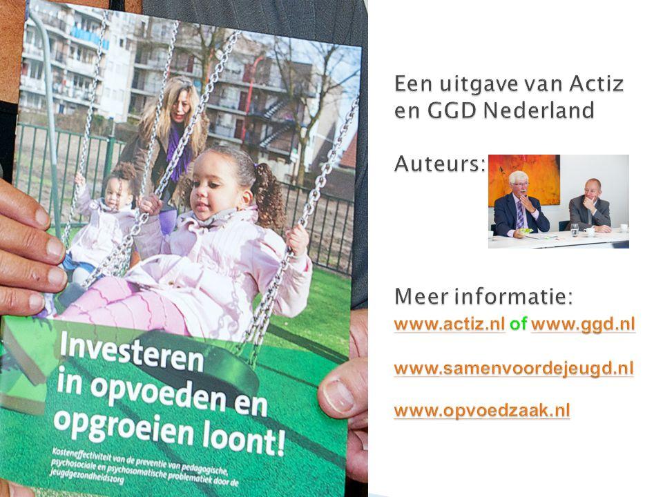 Een uitgave van Actiz en GGD Nederland Auteurs: Meer informatie: www