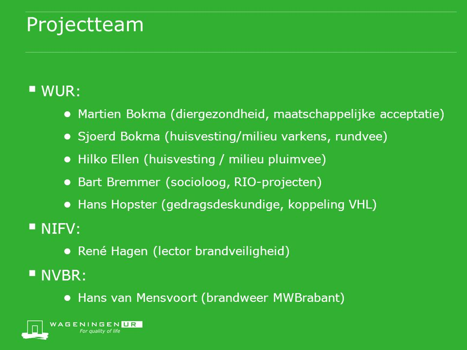 Projectteam WUR: NIFV: NVBR: