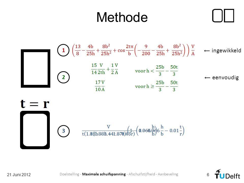 Methode 1 ← ingewikkeld 2 ← eenvoudig 3 21 Juni 2012