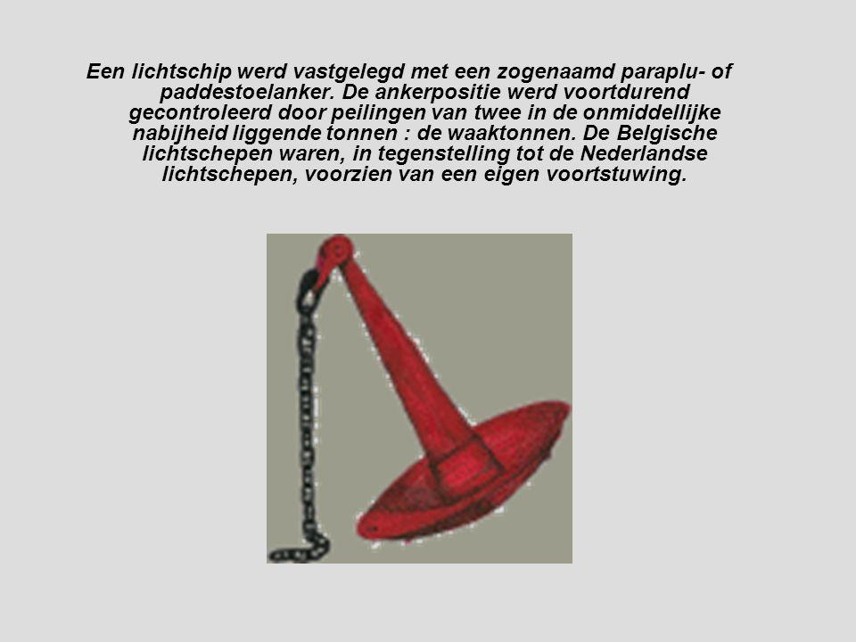 Een lichtschip werd vastgelegd met een zogenaamd paraplu- of paddestoelanker.
