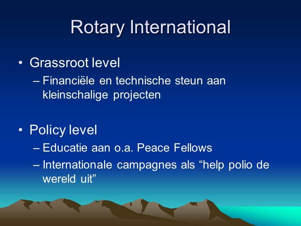 Rotary International Grassroot level Policy level