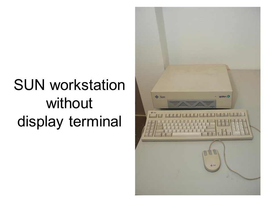 SUN workstation without display terminal