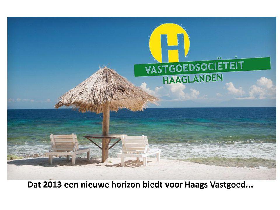 Dat 2013 een nieuwe horizon biedt voor Haags Vastgoed...