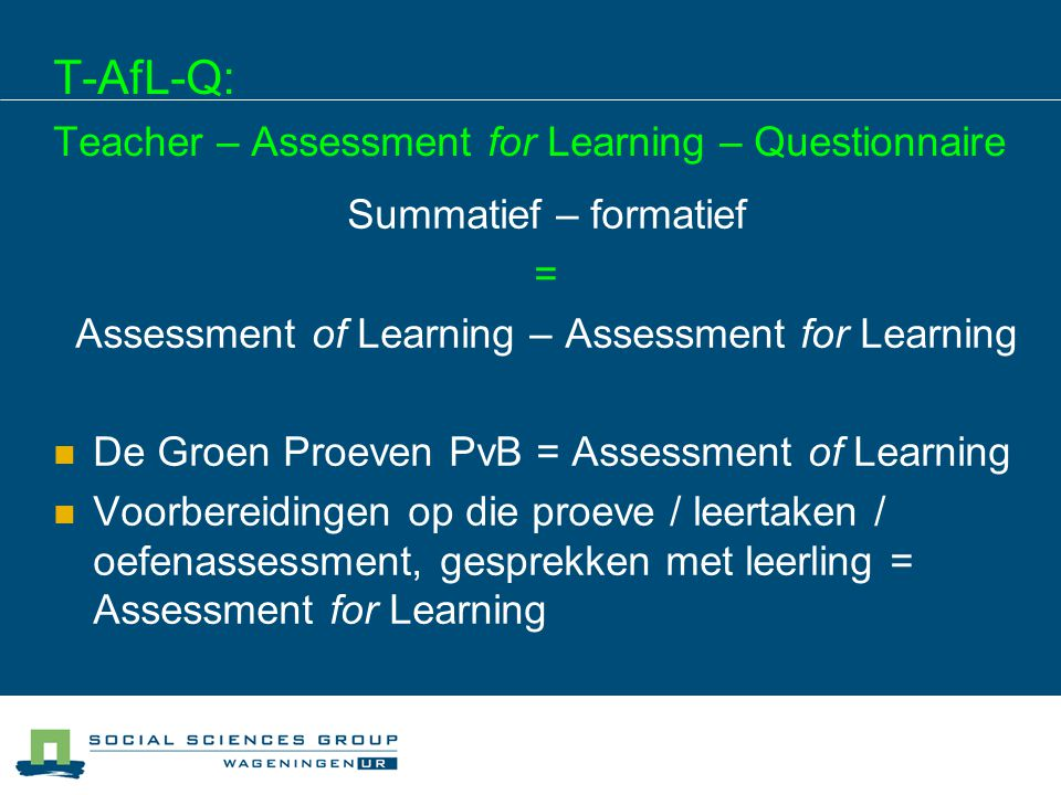T-AfL-Q: Teacher – Assessment for Learning – Questionnaire