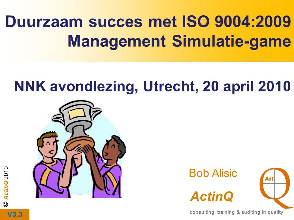 Duurzaam succes met ISO 9004:2009 Management Simulatie-game
