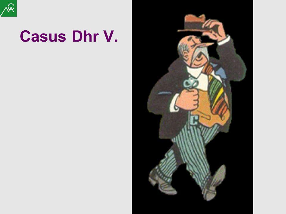 Casus Dhr V.