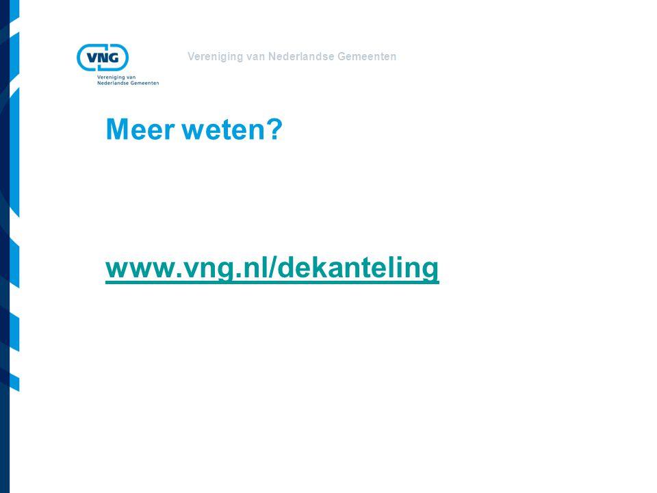 Meer weten www.vng.nl/dekanteling