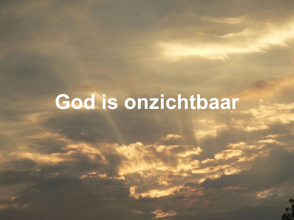 God is onzichtbaar
