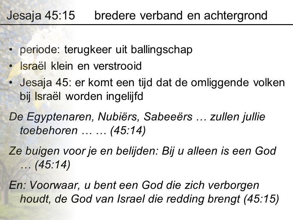 Jesaja 45:15 bredere verband en achtergrond