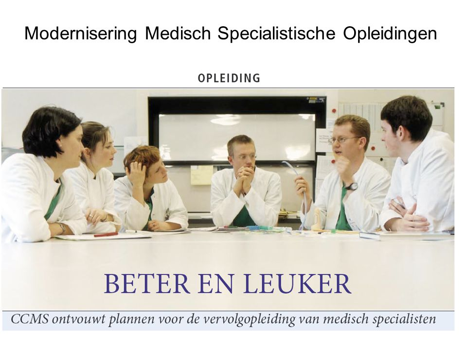Modernisering Medisch Specialistische Opleidingen