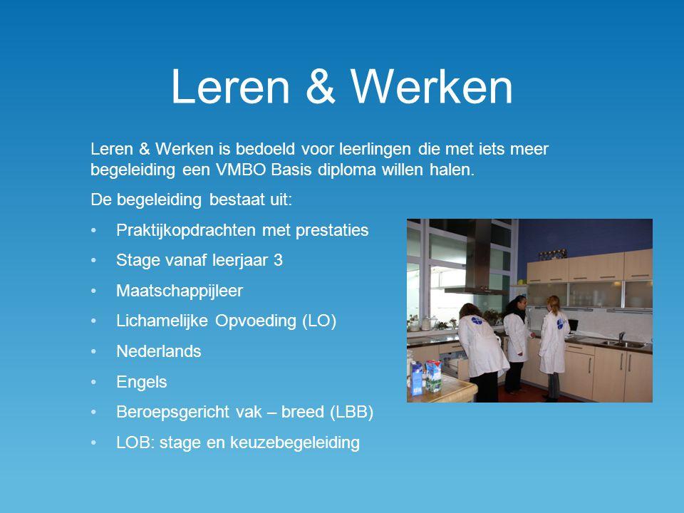 Leren & Werken Leren & Werken is bedoeld voor leerlingen die met iets meer begeleiding een VMBO Basis diploma willen halen.