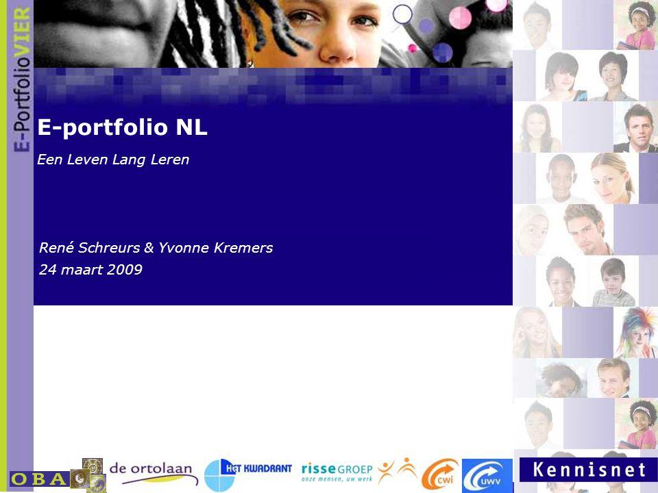 E-portfolio NL Een Leven Lang Leren René Schreurs & Yvonne Kremers